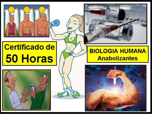 Curso Online de BIOLOGIA HUMANA -  Anabolizantes