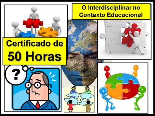 Curso Online de O Interdisciplinar no Contexto Educacional