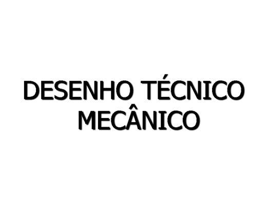 Curso Online de Desenho Técnico Aplicado a  Manutenção Mecânica