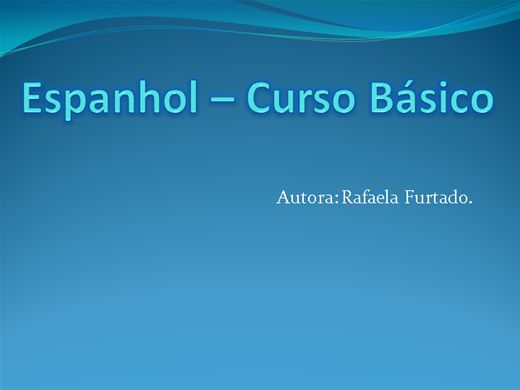 Curso Online de Curso Online de Curso básico de Espanhol para Iniciantes com certificado ATUALIZADO COM NOVOS EXERCÍCIOS