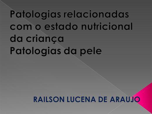 Curso Online de Patologias  relacionadas com o estado nutricional  da criança  e  Patologias da pele