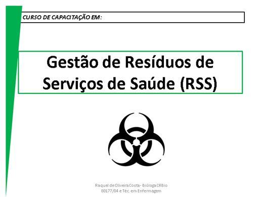 Curso Online de Gestão de Resíduos de Serviços de Saúde