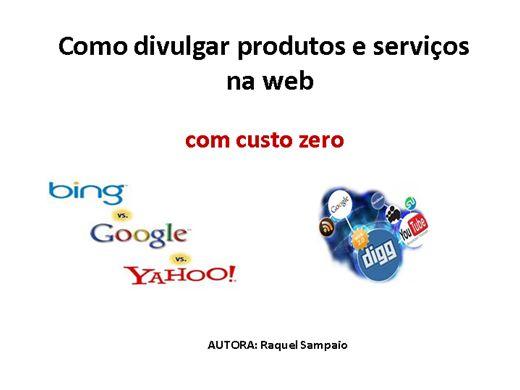 Curso Online de Como divulgar produtos e serviços na web com custo zero
