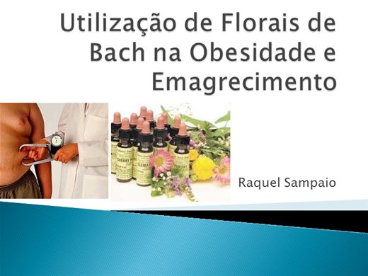 Curso Online de  Utilização de Florais de Bach na Obesidade e Emagrecimento