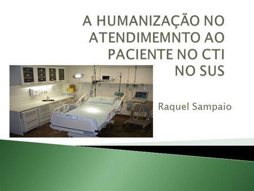 Curso Online de  A HUMANIZAÇÃO NO ATENDIMEMNTO AO PACIENTE NO CTI no SUS