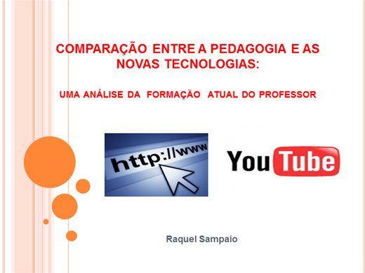 Curso Online de COMPARAÇÃO ENTRE A PEDAGOGIA E AS  NOVAS TECNOLOGIAS: uma análise da  formação  atual do professor