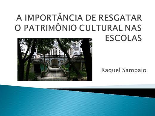 Curso Online de A IMPORTÂNCIA DE RESGATAR O PATRIMÔNIO CULTURAL NAS ESCOLAS