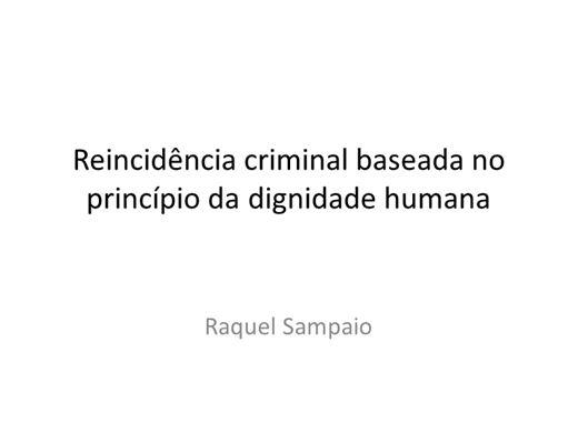 Curso Online de Reincidência criminal baseada no princípio da dignidade humana
