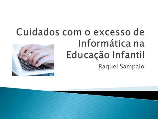 Curso Online de Cuidados com o excesso de Informática naEducação Infantil