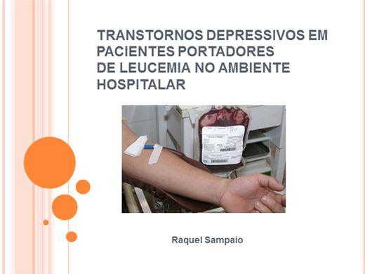Curso Online de TRANSTORNOS DEPRESSIVOS EM PACIENTES PORTADORES DE LEUCEMIA NO AMBIENTE HOSPITALAR