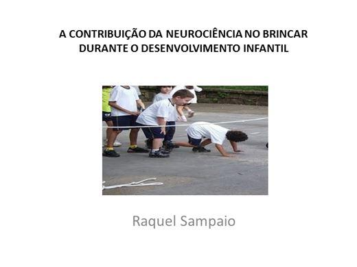 Curso Online de A CONTRIBUIÇÃO DA NEUROCIÊNCIA NO BRINCAR DURANTE O DESENVOLVIMENTO INFANTIL