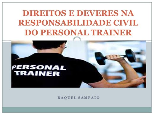 Curso Online de  DIREITOS E DEVERES NA RESPONSABILIDADE CIVIL DO PERSONAL TRAINER