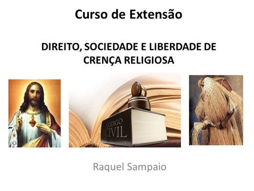 Curso Online de Curso de Extensão: DIREITO, SOCIEDADE E LIBERDADE DE CRENÇA RELIGIOSA
