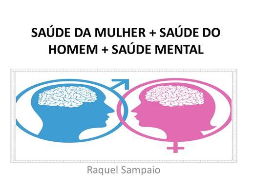 Curso Online de CURSO DE EXTENSÃO: SAÚDE DA MULHER + SAÚDE DO HOMEM + SAÚDE MENTAL