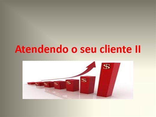Curso Online de Atendendo o seu cliente II