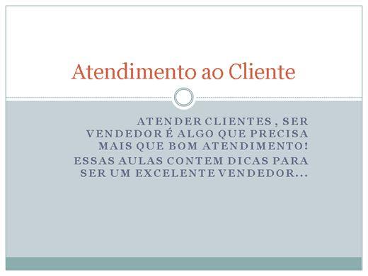Curso Online de Atendendo o seu cliente!!