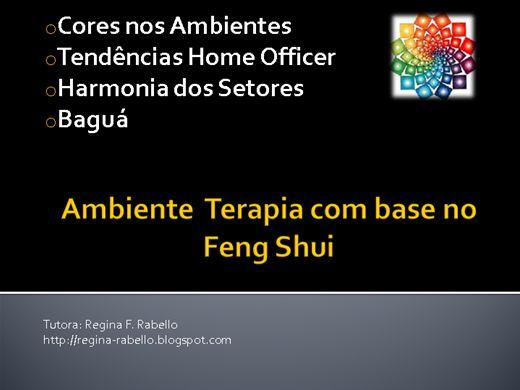 Curso Online de Ambiente Terapia com Base no Feng Shui (Uso das Cores)