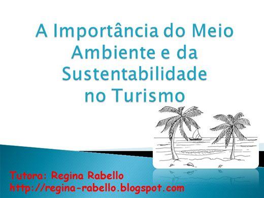 Curso Online de A Importância do Meio Ambiente e da Sustentabilidade no Turismo