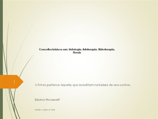 Curso Online de Conceitos básicos em: iridologia, Arteterapia, Hidroterapia e Florais