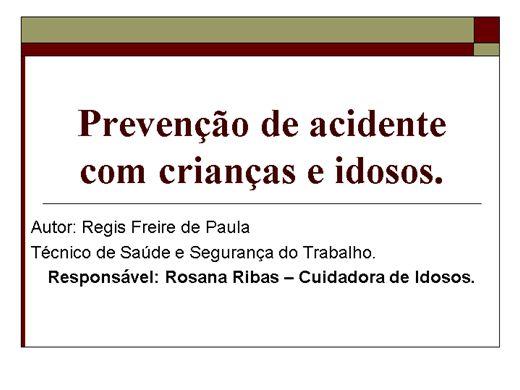 Curso Online de Prevenção de Acidentes com crianças e idosos.