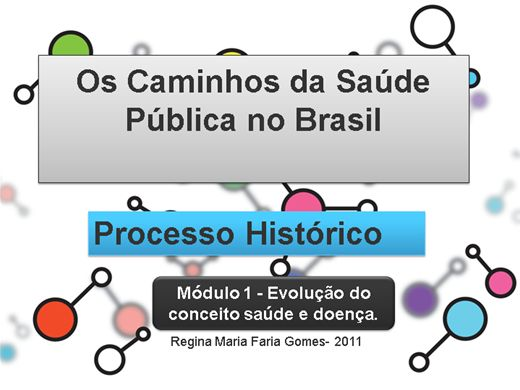 Curso Online de Processo Histórico de Saúde Publica No Brasil - Parte 1