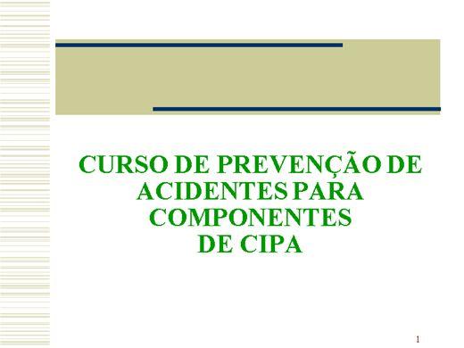 Curso Online de Curso de Prevenção de Acidentes Para Componentes De Cipa