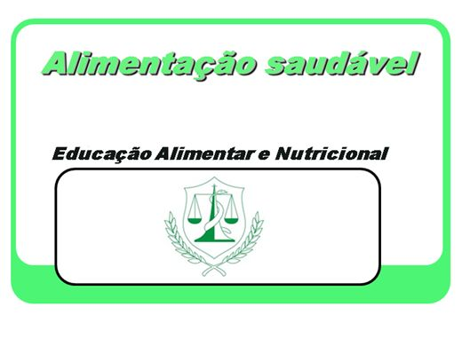Curso Online de Educação Alimentar e Nutricional - Alimentação Saudável
