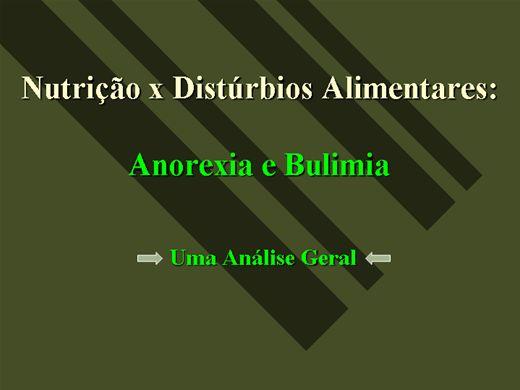Curso Online de Nutrição x Distúrbios Alimentares; Anorexia e Bulimia / Uma Análise Geral