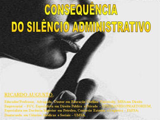 Curso Online de CONSEQUÊNCIA DO SILÊNCIO ADMINISTRATIVO