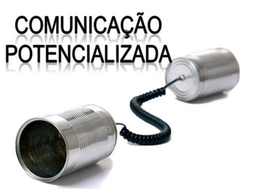 Curso Online de COMUNICAÇÃO POTENCIALIZADA