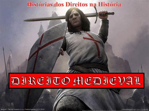 Curso Online de HISTÓRIA MEDIEVAL DO DIREITO EUROPEU OCIDENTAL