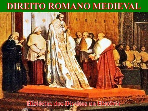 Curso Online de HISTÓRIA MEDIEVAL DO DIREITO ROMANO