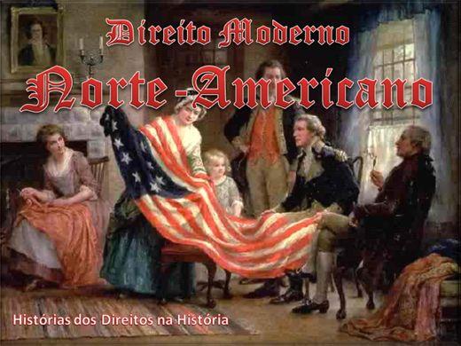 Curso Online de HISTÓRIA MODERNA DO DIREITO NORTE-AMERICANO