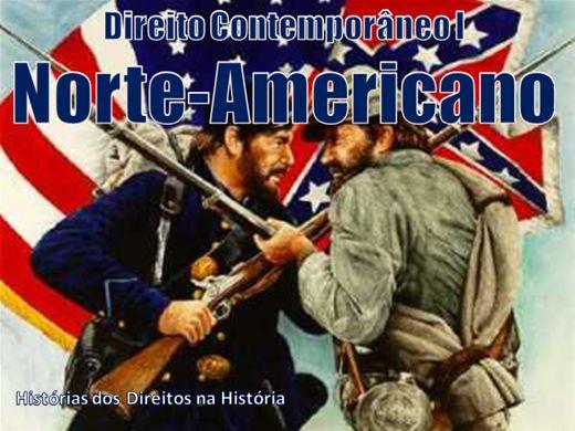 Curso Online de HISTÓRIA CONTEMPORÂNEA DO DIREITO NORTE-AMERICANO
