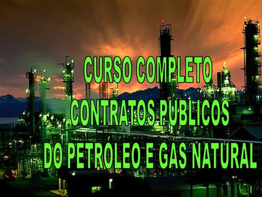 Curso Online de CURSO COMPLETO: CONTRATOS PÚBLICOS DO PETRÓLEO E GÁS NATURAL
