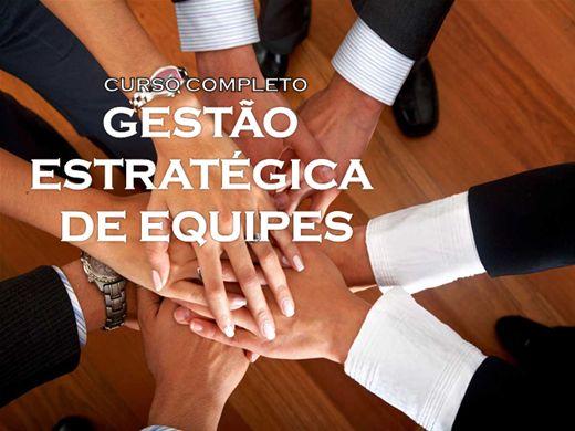 Curso Online de CURSO COMPLETO: GESTÃO ESTRATÉGICA DE EQUIPES