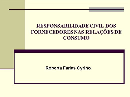 Curso Online de Responsabilidade Civil dos Fornecedores nas relações de consumo