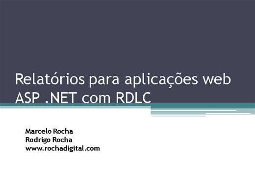 Curso Online de Relatórios para aplicações web ASP .NET com RDLC