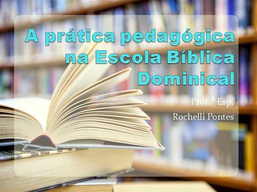 Curso Online de Aperfeiçoamento da Prática Pedagógica na Escola Bíblica Dominical