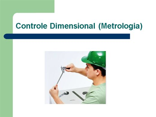 Curso Online de Controle Dimensional- Metrologia
