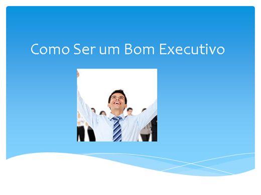 Curso Online de Como Ser um Bom Executivo