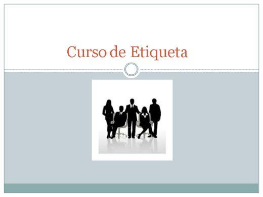 Curso Online de Curso de Etiqueta