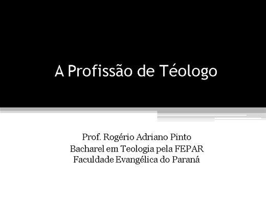 Curso Online de A Profissão de Teólogo