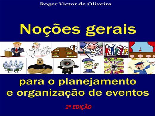 Curso Online de Noções gerais para o planejamento e organização de eventos - 2ª edição