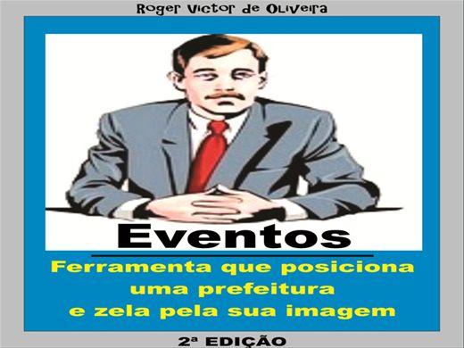 Curso Online de EVENTOS - Ferramenta que posiciona uma prefeitura e zela pela sua imagem - 2ª edição