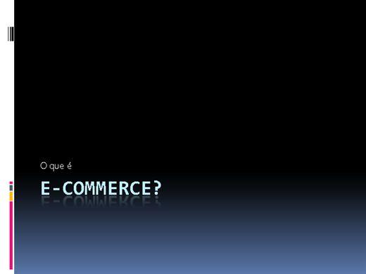 Curso Online de Comércio Eletônico - Segredos Essenciais