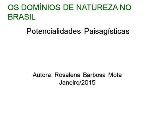 Curso Online de OS DOMÍNIOS DE NATUREZA NO BRASIL Potencialidades Paisagísticas