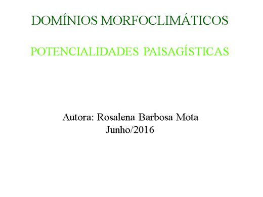 Curso Online de DOMÍNIOS MORFOCLIMÁTICOS  POTENCIALIDADES PAISAGÍSTICAS