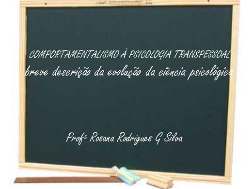 Curso Online de Do Comportamentalismo à Psicologia Transpessoal: breve descrição da evolução da ciência psicológica