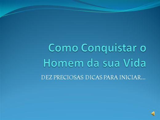 Curso Online de Como conquistar o Homem de sua Vida